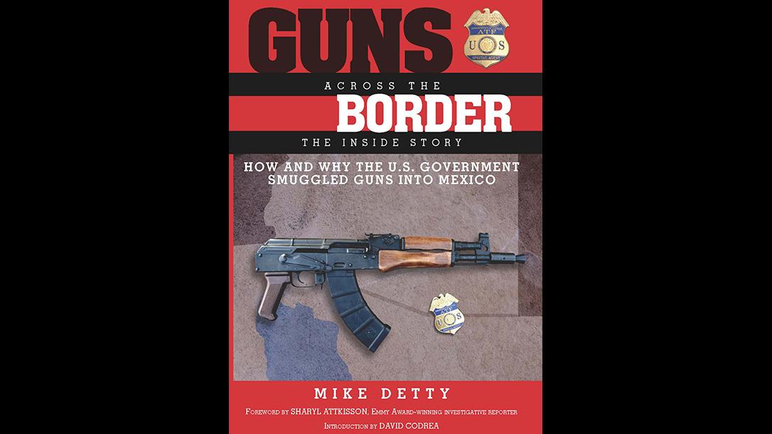 Project Gunrunner Guns Across the Border