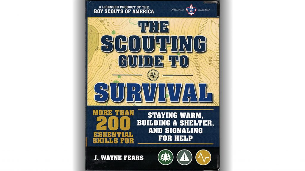 The Scouting Guide to Survival by J. Wayne Fears
