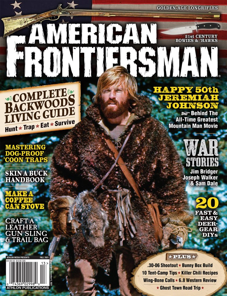 American Frontiersman Fall 2021 features Jeremiah Johnson.