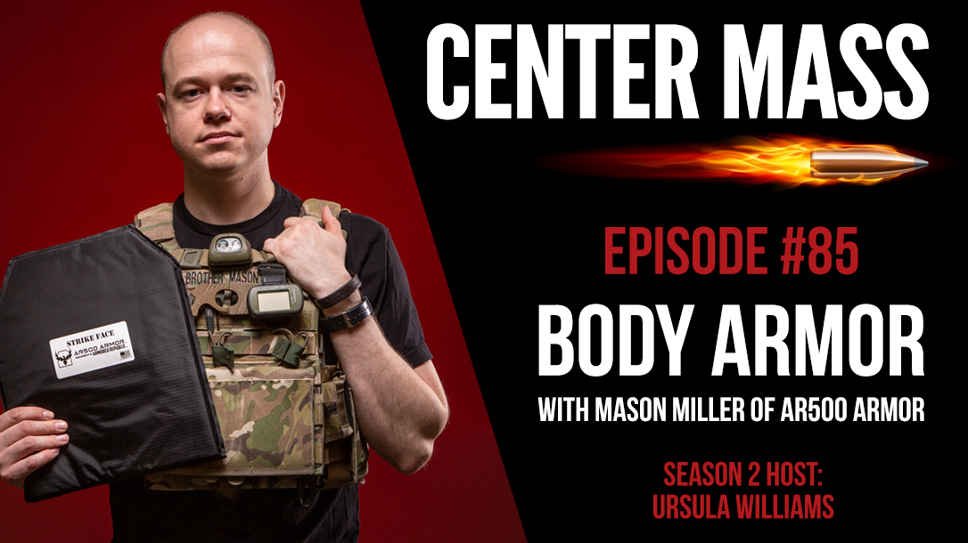 Episode 85 Center Mass Body Armor