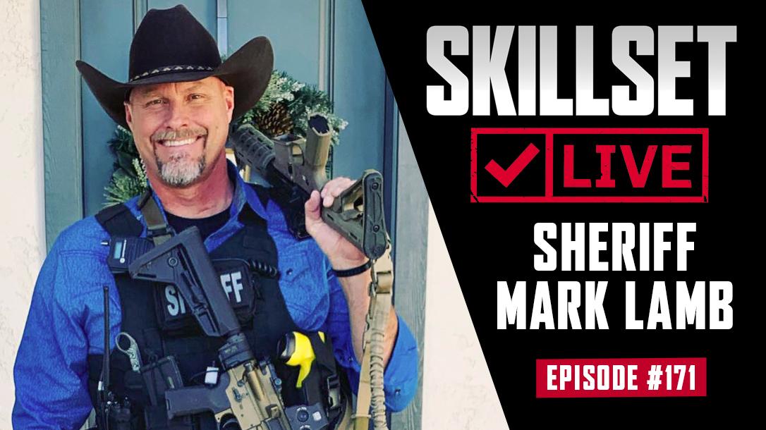 Skillset Live Episode 171 with Sheriff Mark Lamb