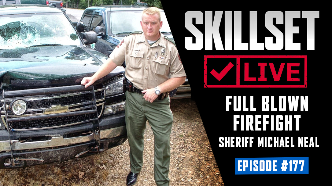 Skillset Live Episode 177 with Sheriff Michael Neal.