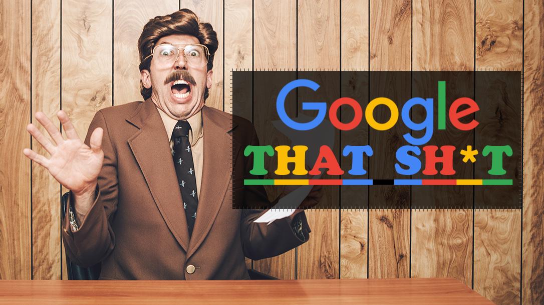 Google That Sh*T Trivia