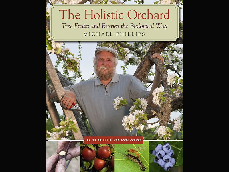 The holistic orchard Michael Philips