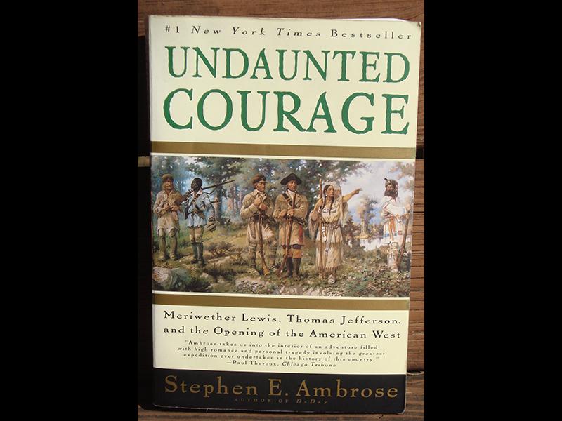 Undaunted Courage, a pioneer read
