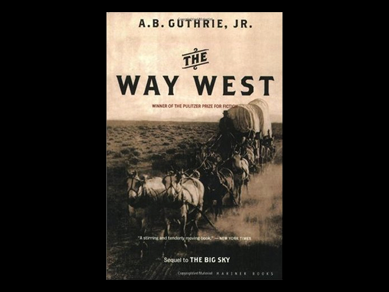 The Way West, a pioneer read