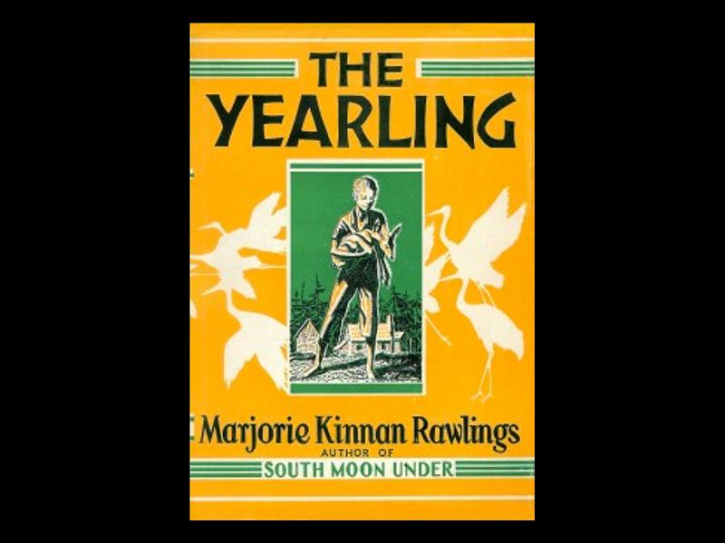 The Yearling, a pioneer read by Majorie Kinnan Rawlings