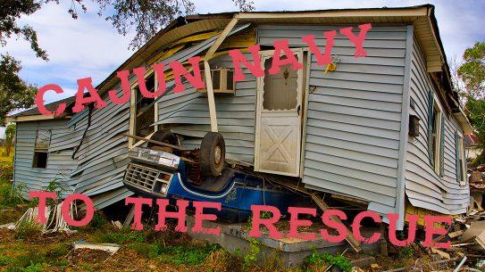 Cajun Navy, damaged house, truck