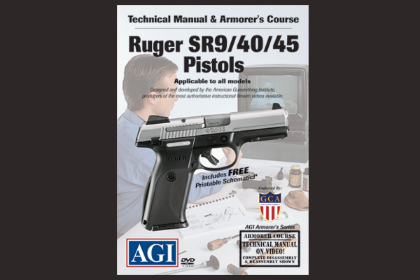 Technical Manual & Armorer's Course: Ruger SR9/40/45 Pistol