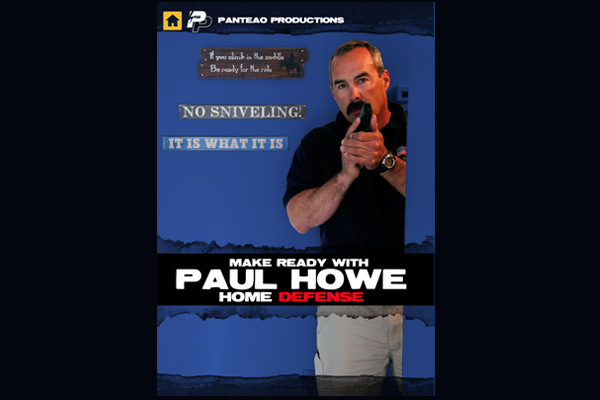 Make Ready Paul Howe | Home Defense DVD