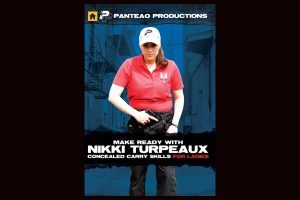 Panteao Productions Make Ready with Nikki Turpeaux: Concealed-Carry Skills for Ladies