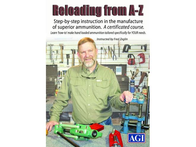 AGI, AMERICAN GUNSMITHING INSTITUTE, RELOADING FROM A TO Z, AGI RELOADING FROM A TO Z, FRED ZEGLIN