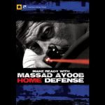 massad ayoob, massad ayoob dvd, massad ayoob make ready home defense, massad ayoob panteao, massad ayoob make ready with home defense, massad ayoob panteao dvd