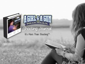 a girl & a gun, a girl & a gun shooting journal, a girl and a gun