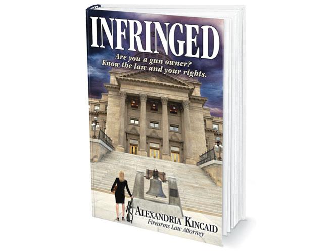 infringed, infringed book, gun law, gun laws