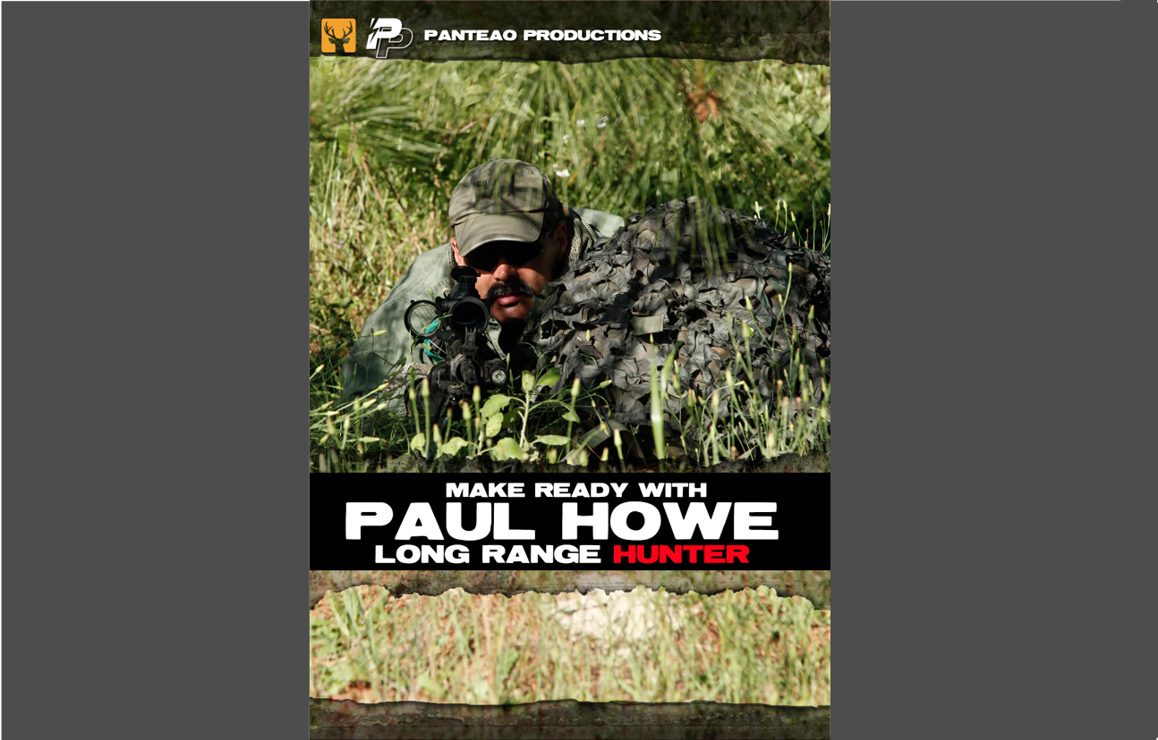 Paul Howe - Long Range Hunter