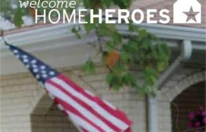 The 'Welcome Home Heroes' program designed to help veterans and active duty military buy their first home just received an extra $5 million in funding.
