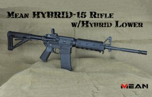 MEAN Hybrid-15 Rifle with Hybrid Lower