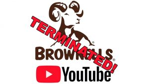 Brownells YouTube channel deleted 2018